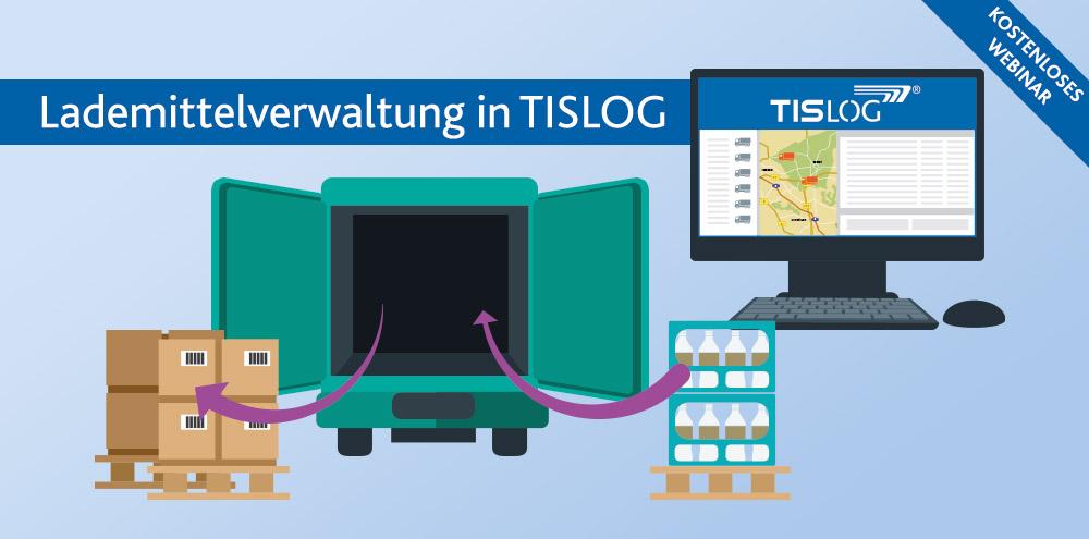Webinar: Lademittelverwaltung in TISLOG