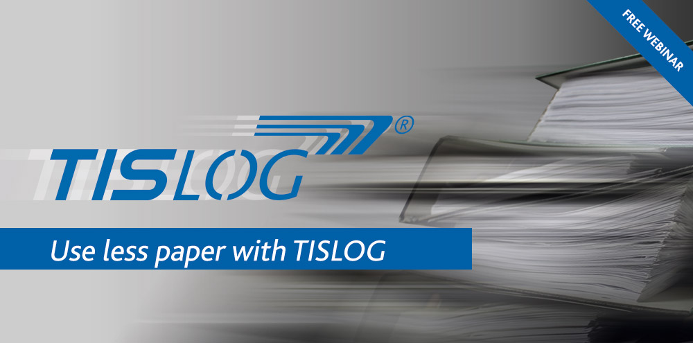Less paper with TISLOG